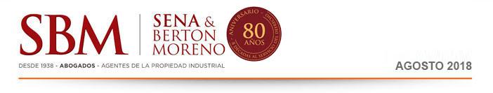 Sena & Berton Moreno - Desde 1938 - Abogados - Agentes de la Propiedad Industrial   Newsletters Marzo, 2018