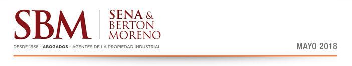 Sena & Berton Moreno - Desde 1938 - Abogados - Agentes de la Propiedad Industrial | Newsletters Marzo, 2018